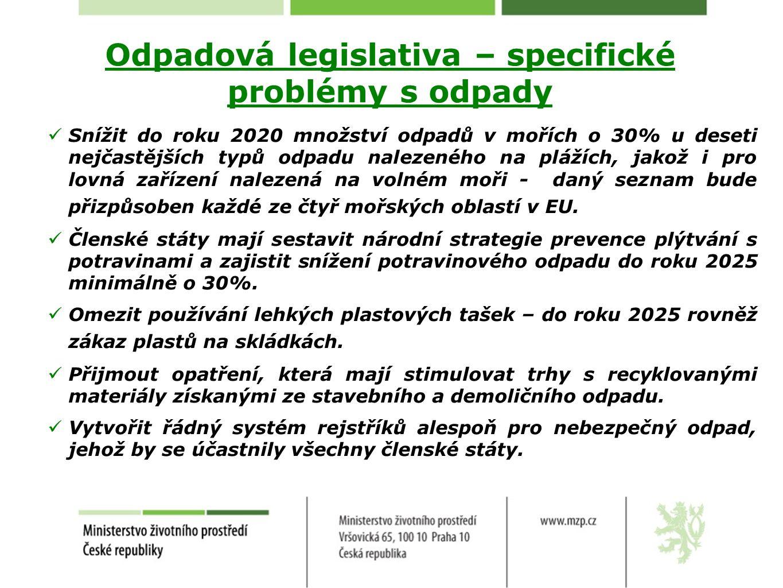 Odpadová legislativa – specifické problémy s odpady