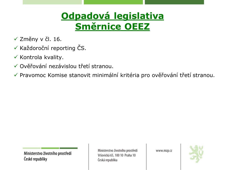 Odpadová legislativa Směrnice OEEZ