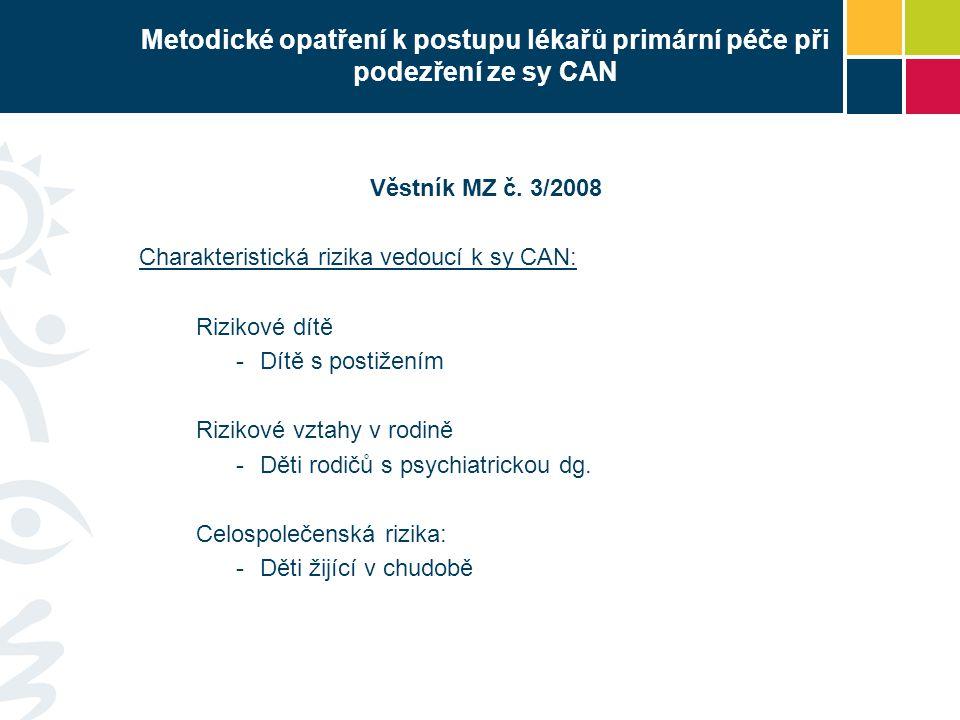 Metodické opatření k postupu lékařů primární péče při podezření ze sy CAN