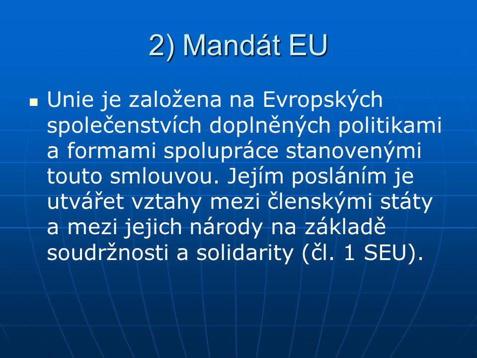 2) Mandát EU