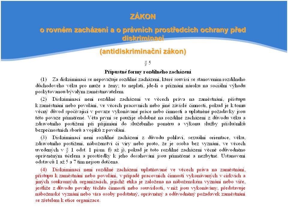 o rovném zacházení a o právních prostředcích ochrany před diskriminací