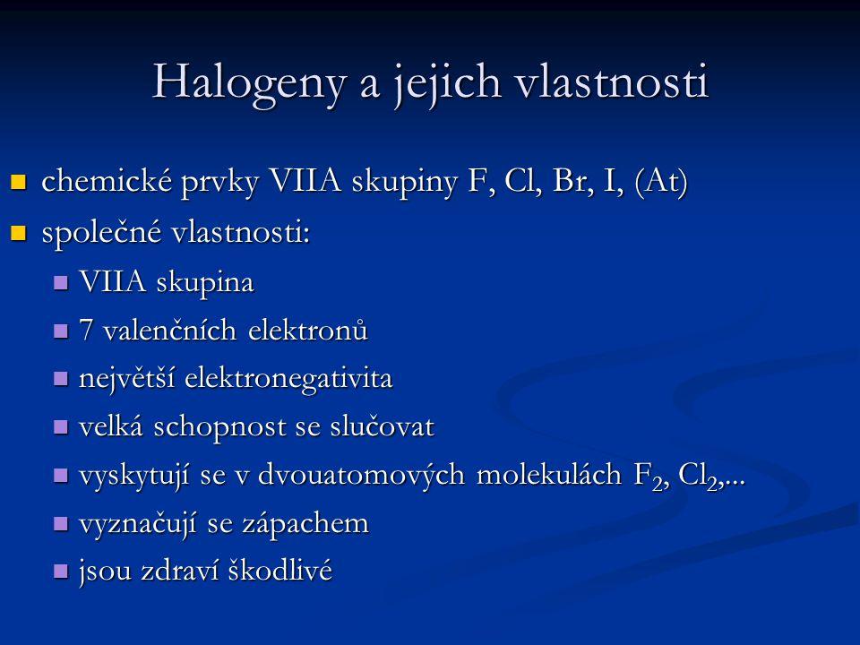 Halogeny a jejich vlastnosti