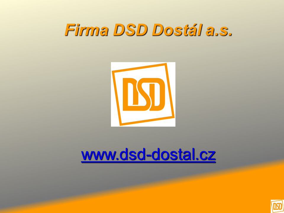7.4.2017 Firma DSD Dostál a.s. www.dsd-dostal.cz