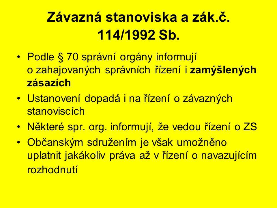 Závazná stanoviska a zák.č. 114/1992 Sb.