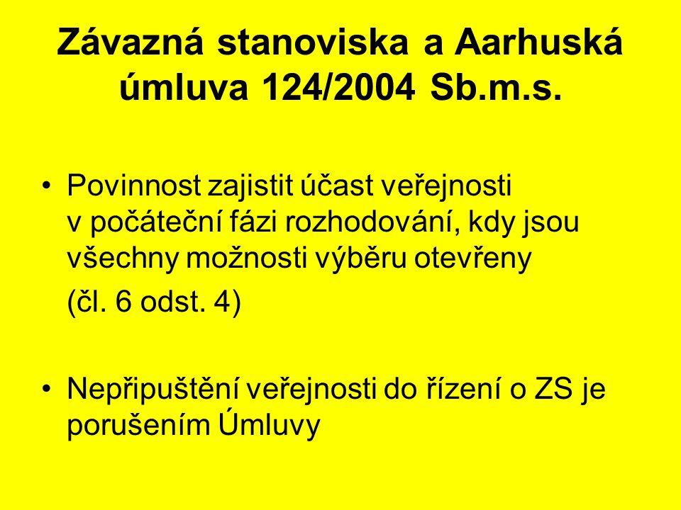 Závazná stanoviska a Aarhuská úmluva 124/2004 Sb.m.s.
