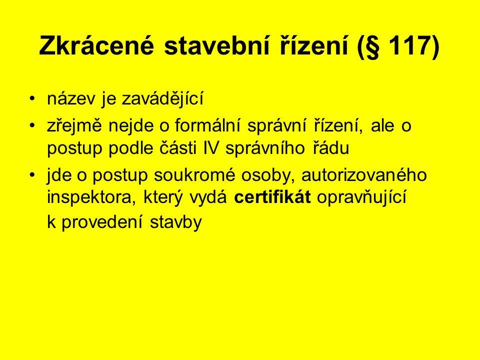 Zkrácené stavební řízení (§ 117)