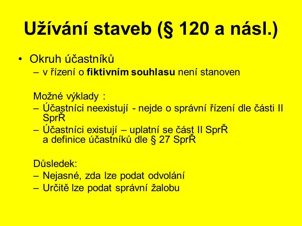 Užívání staveb (§ 120 a násl.)