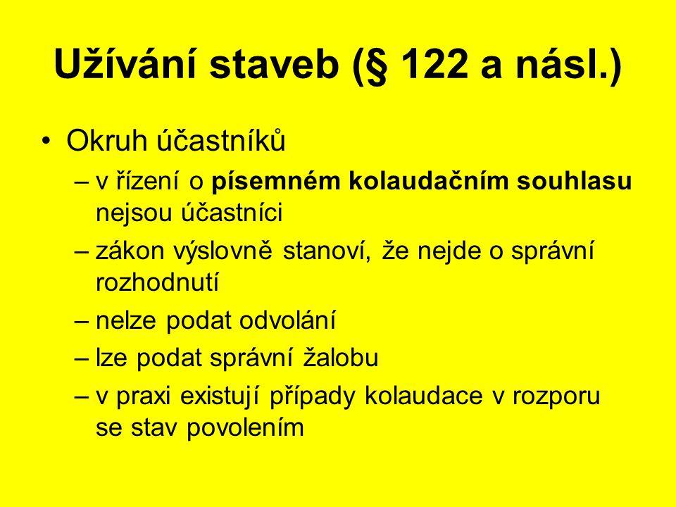 Užívání staveb (§ 122 a násl.)