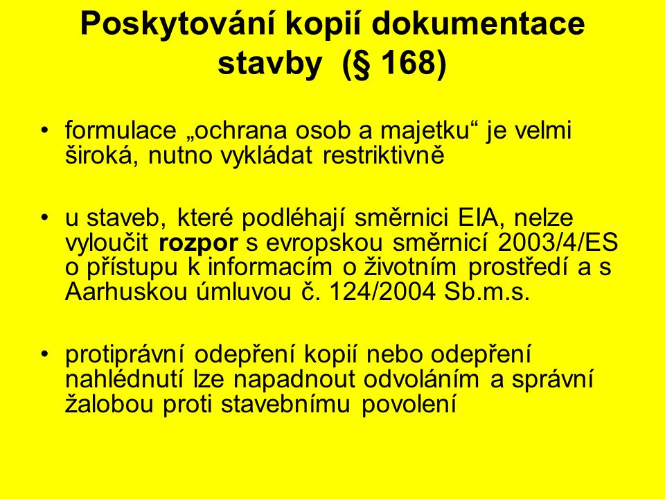 Poskytování kopií dokumentace stavby (§ 168)