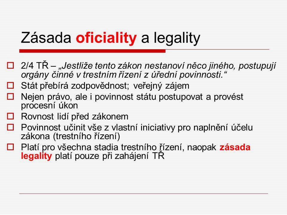 Zásada oficiality a legality
