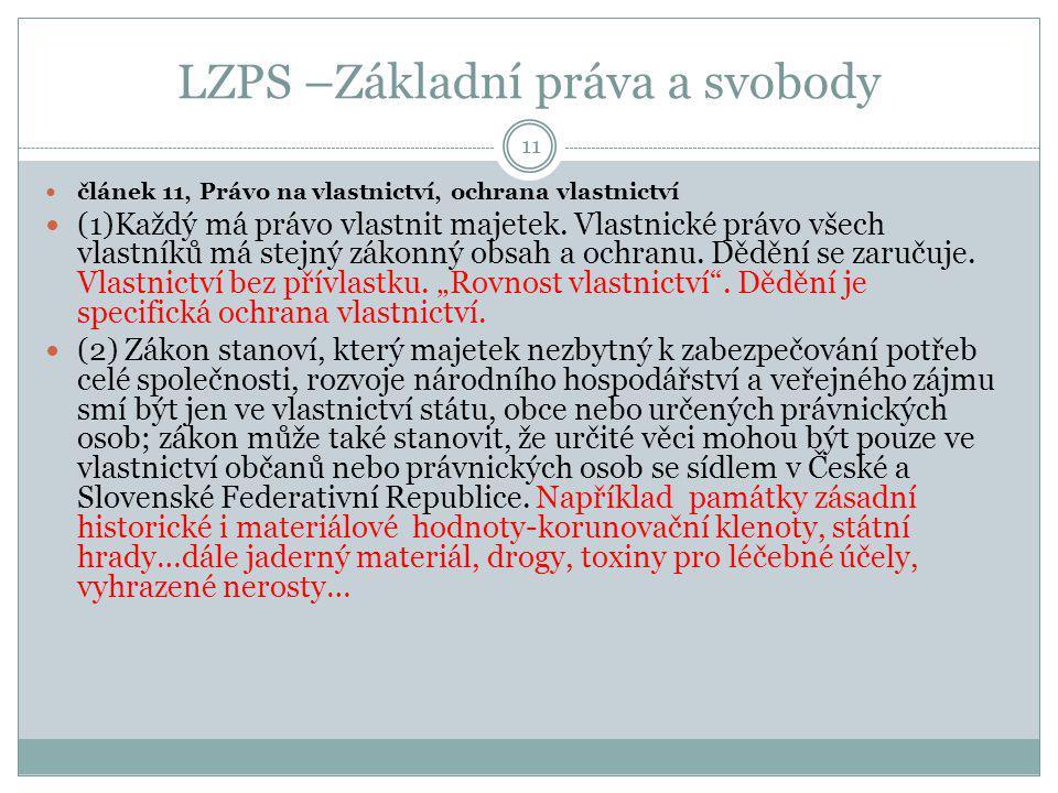 LZPS –Základní práva a svobody