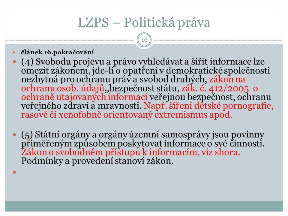 LZPS – Politická práva článek 16.pokračování.