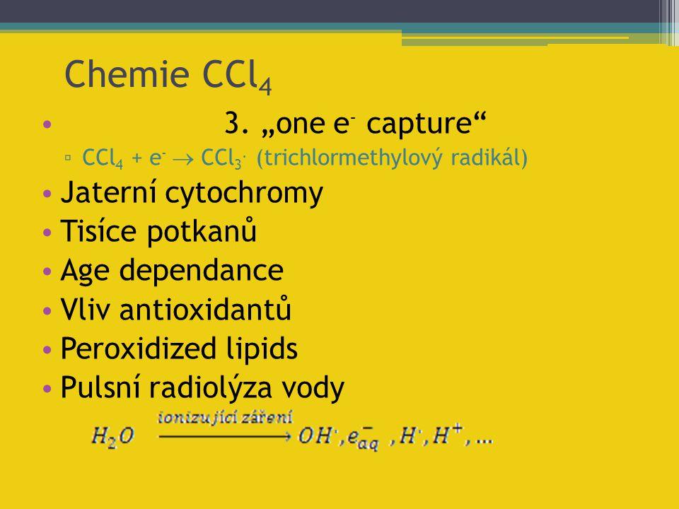 """Chemie CCl4 3. """"one e- capture Jaterní cytochromy Tisíce potkanů"""