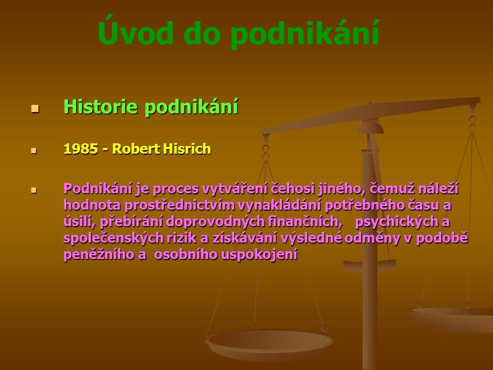 Historie podnikání 1985 - Robert Hisrich