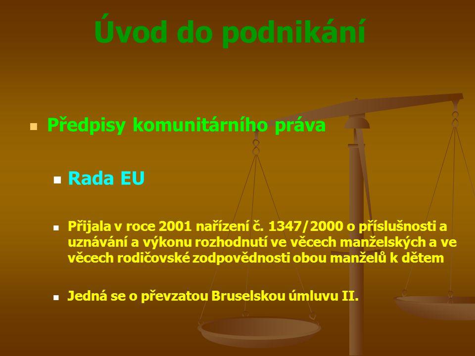 Předpisy komunitárního práva Rada EU