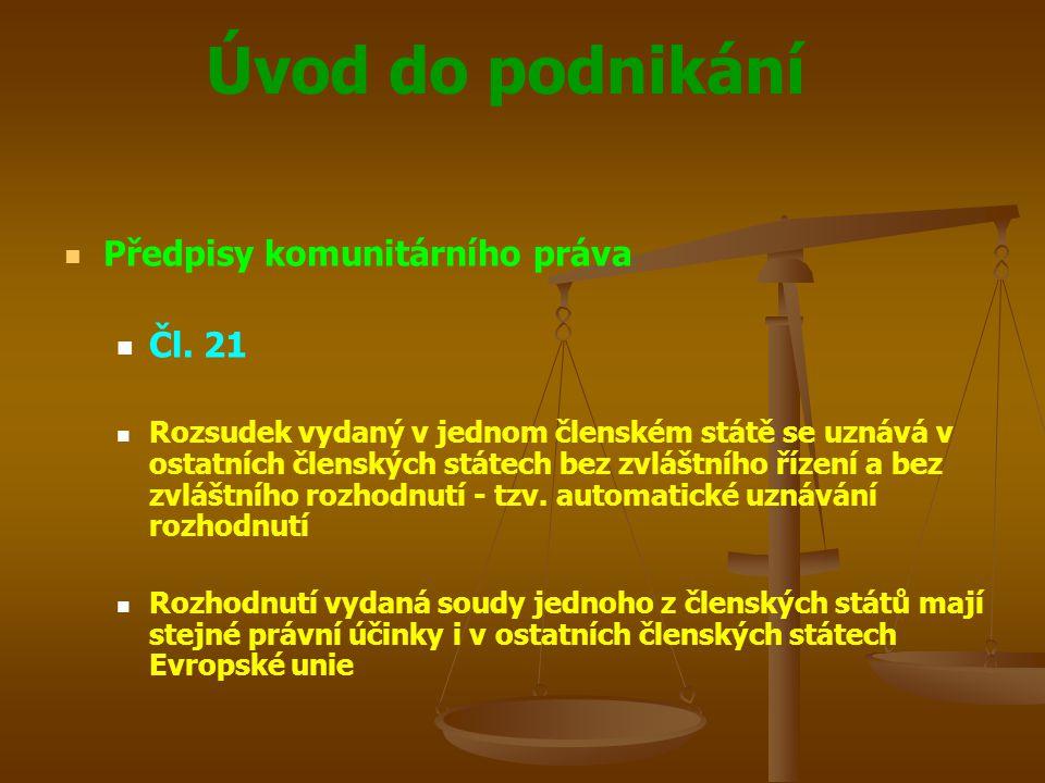 Předpisy komunitárního práva Čl. 21