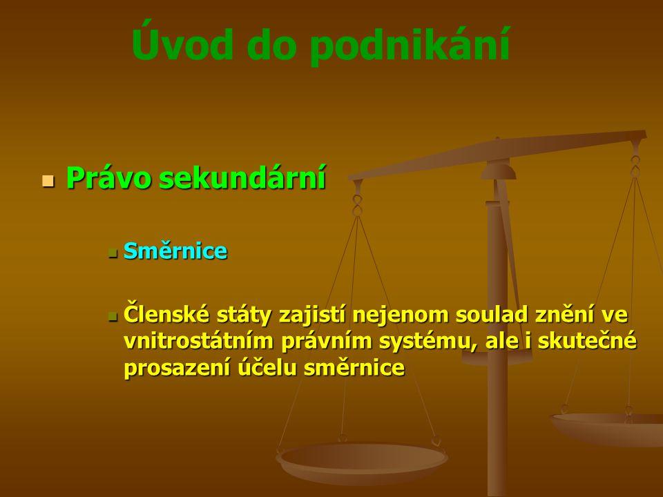 Právo sekundární Směrnice