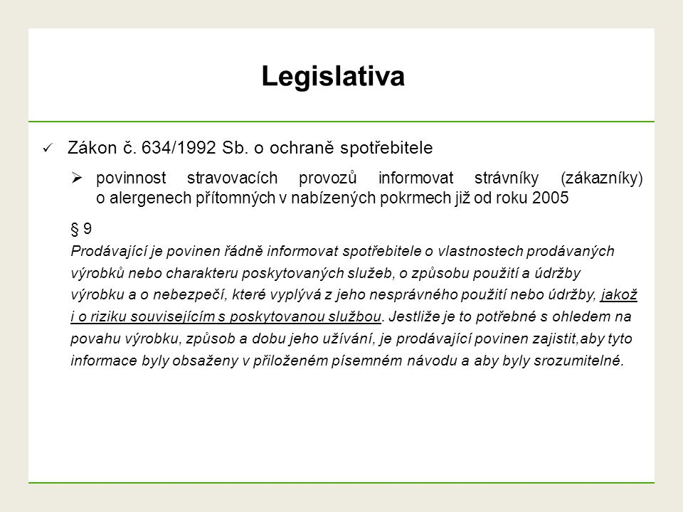 Legislativa Zákon č. 634/1992 Sb. o ochraně spotřebitele