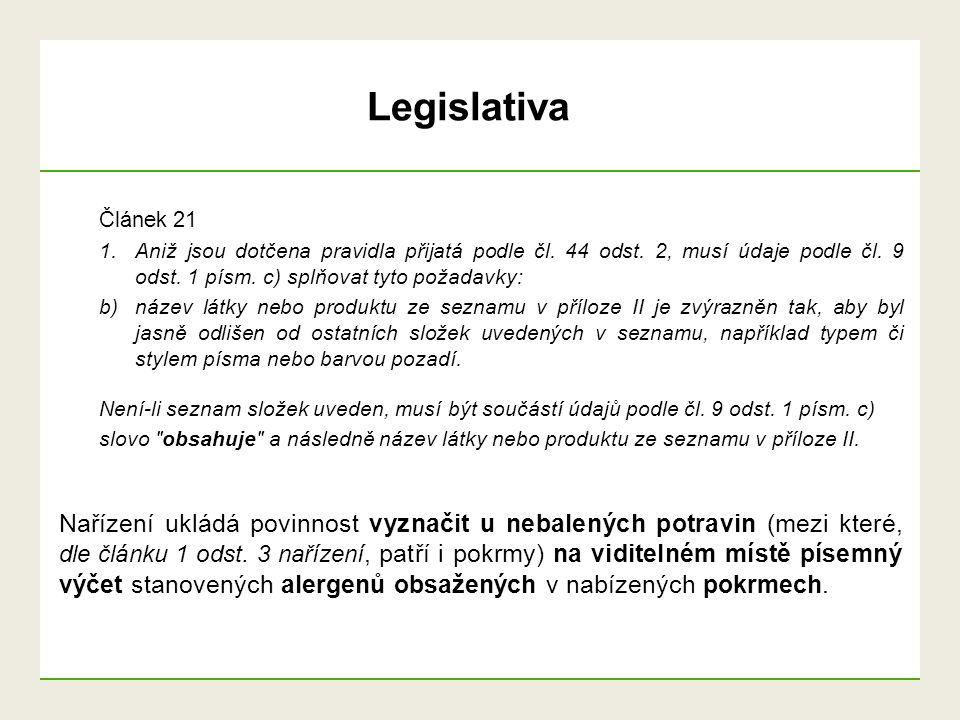 Legislativa Článek 21. Aniž jsou dotčena pravidla přijatá podle čl. 44 odst. 2, musí údaje podle čl. 9 odst. 1 písm. c) splňovat tyto požadavky: