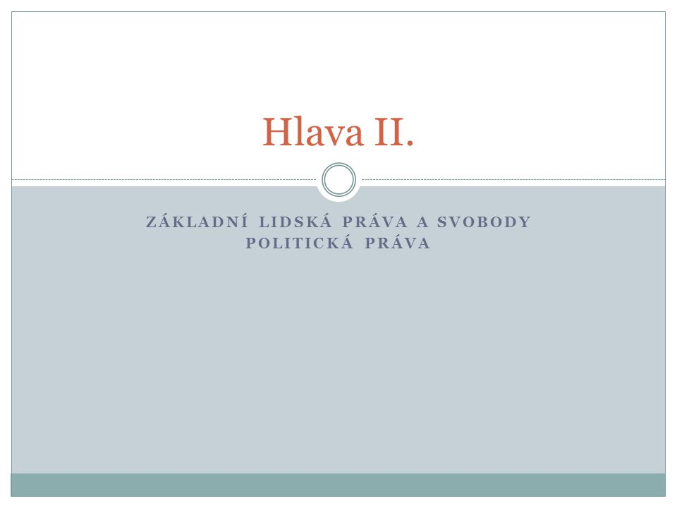 Základní Lidská práva a svobody Politická práva
