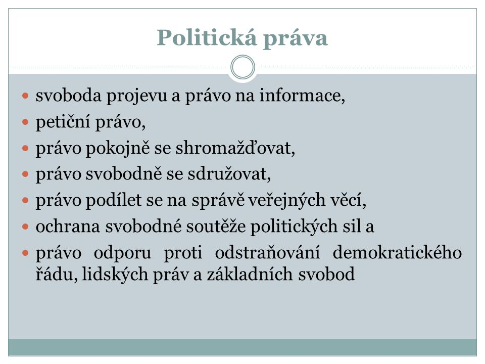 Politická práva svoboda projevu a právo na informace, petiční právo,