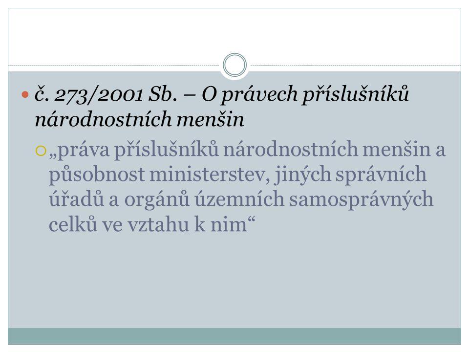 č. 273/2001 Sb. – O právech příslušníků národnostních menšin