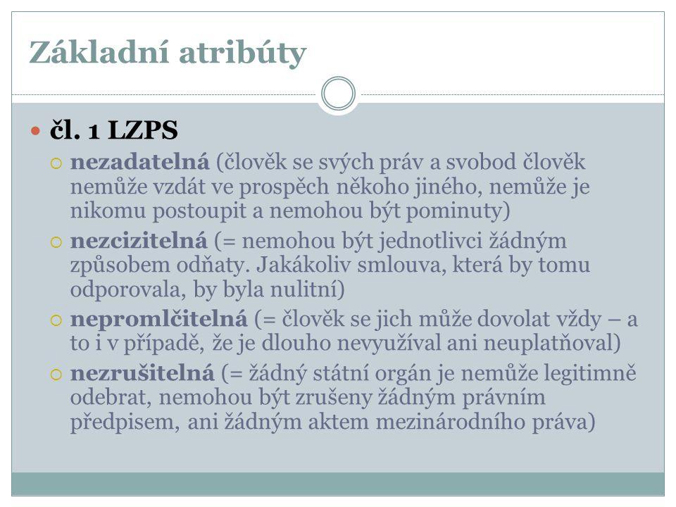 Základní atribúty čl. 1 LZPS