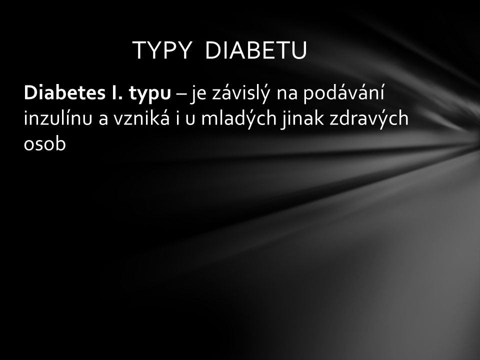 TYPY DIABETU Diabetes I.
