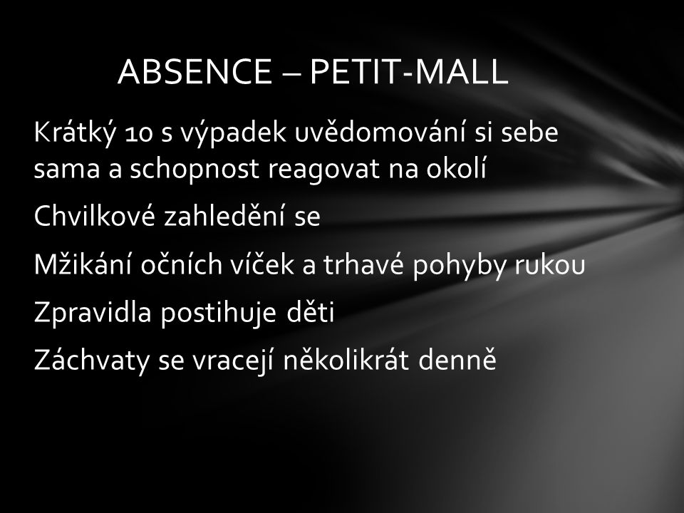 ABSENCE – PETIT-MALL