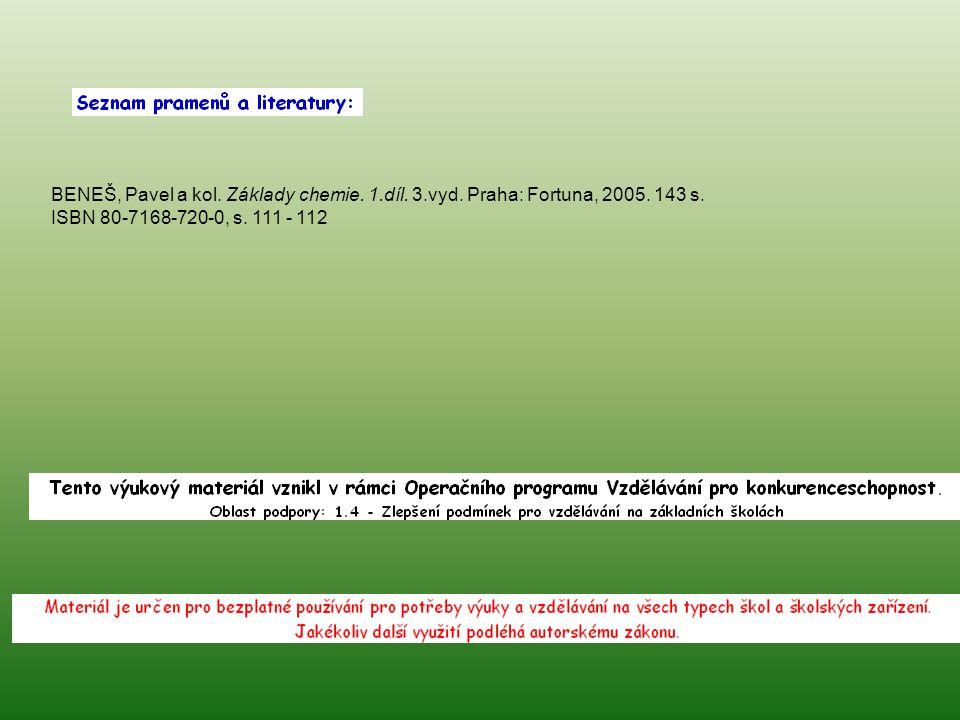 BENEŠ, Pavel a kol. Základy chemie. 1. díl. 3. vyd