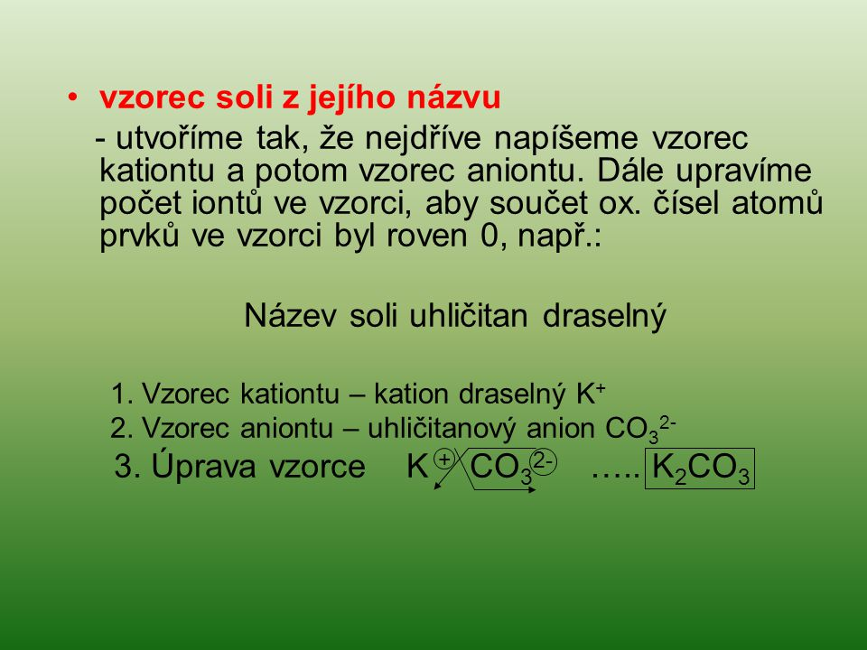 vzorec soli z jejího názvu