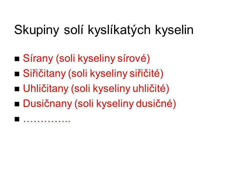 Skupiny solí kyslíkatých kyselin