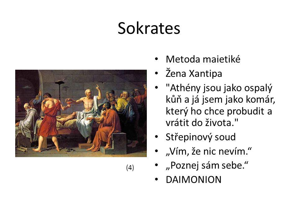 Sokrates Metoda maietiké Žena Xantipa