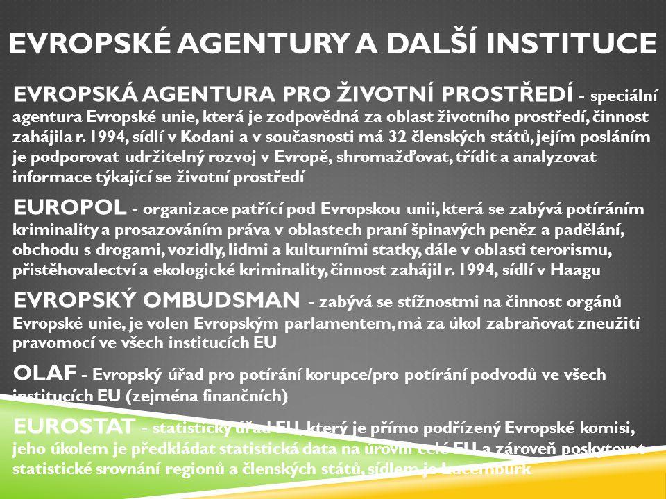 Evropské agentury a další instituce