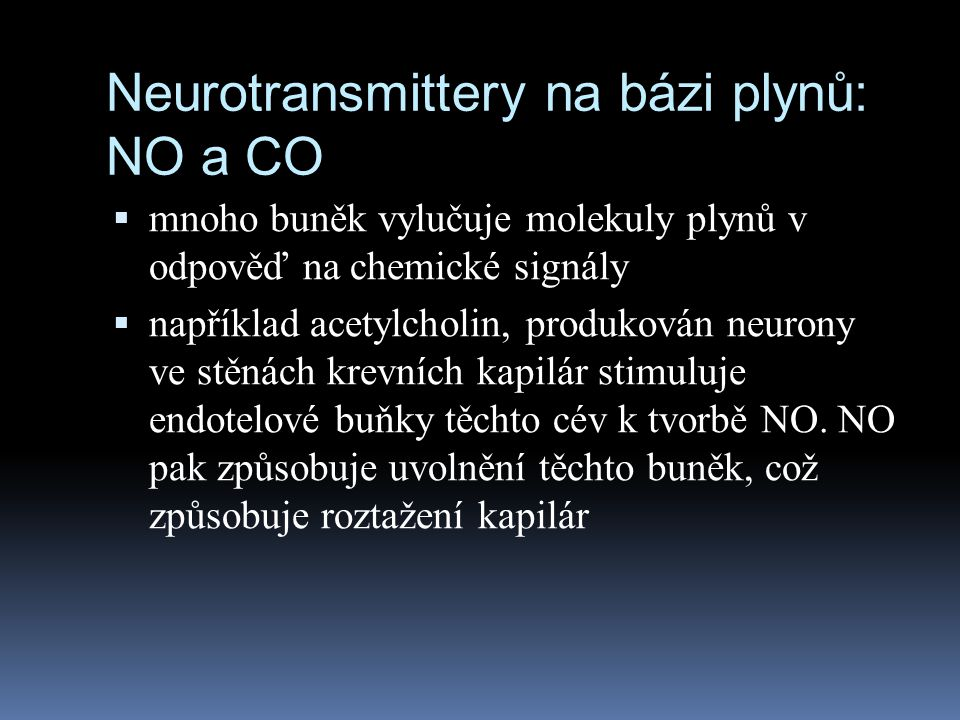 Neurotransmittery na bázi plynů: NO a CO