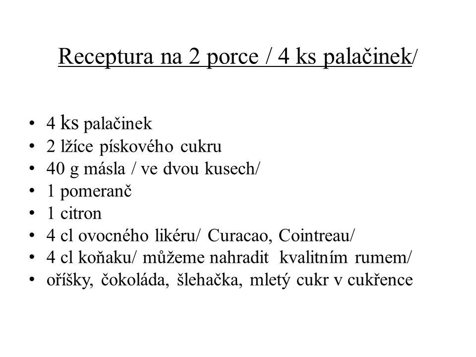 Receptura na 2 porce / 4 ks palačinek/