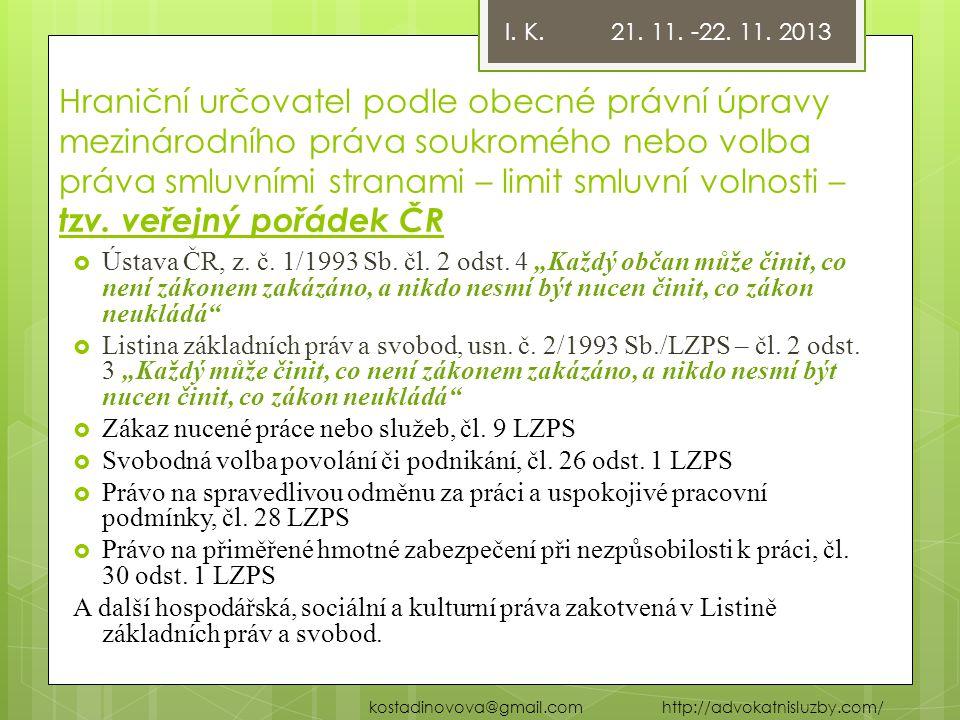 I. K. 21. 11. -22. 11. 2013