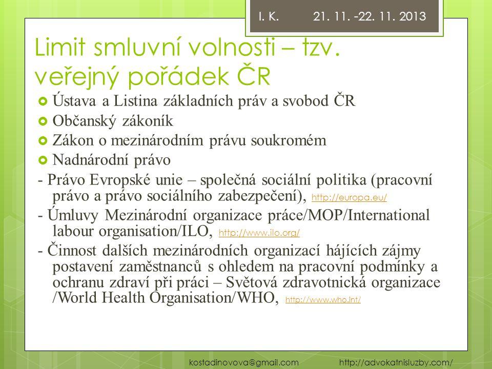 Limit smluvní volnosti – tzv. veřejný pořádek ČR