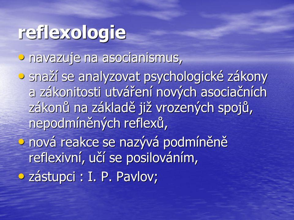 reflexologie navazuje na asocianismus,