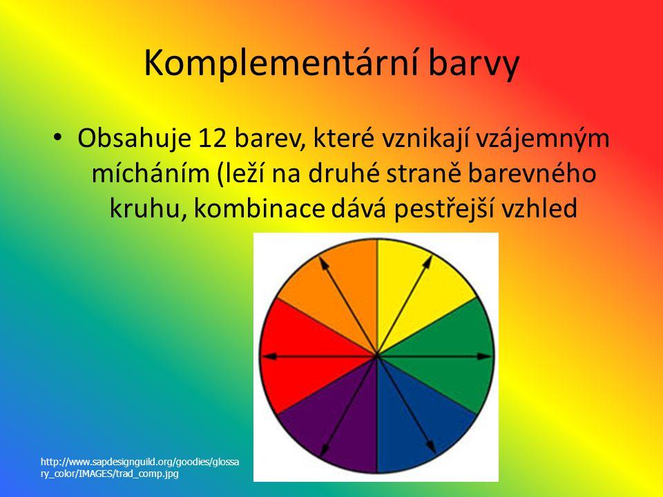 Komplementární barvy Obsahuje 12 barev, které vznikají vzájemným mícháním (leží na druhé straně barevného kruhu, kombinace dává pestřejší vzhled.