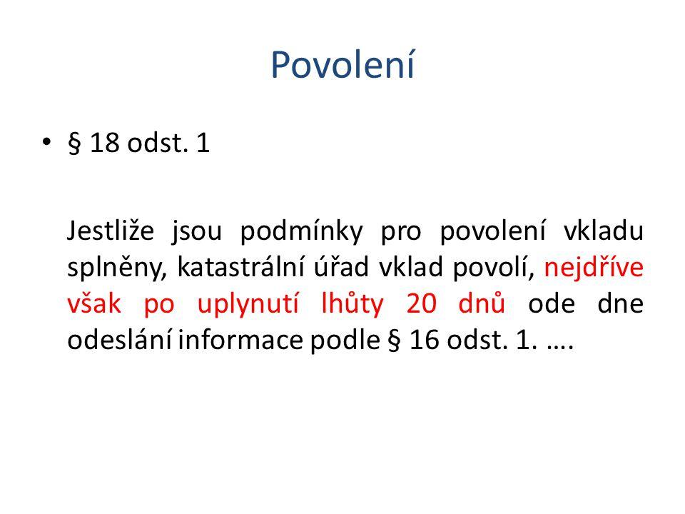 Povolení § 18 odst. 1.