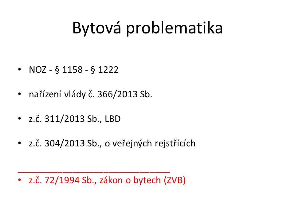 Bytová problematika NOZ - § 1158 - § 1222