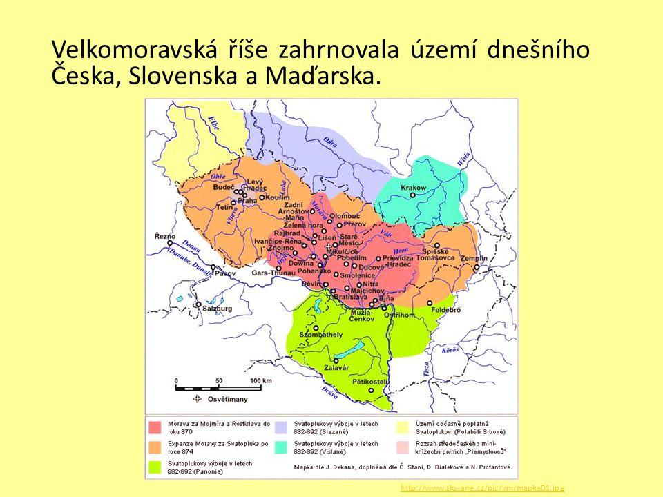 Velkomoravská říše zahrnovala území dnešního Česka, Slovenska a Maďarska.
