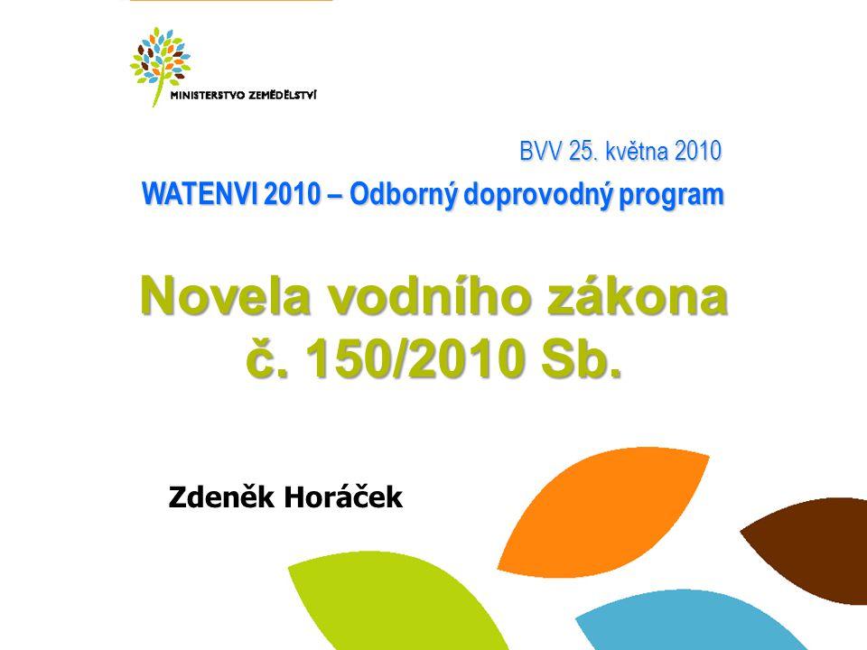 Novela vodního zákona č. 150/2010 Sb.