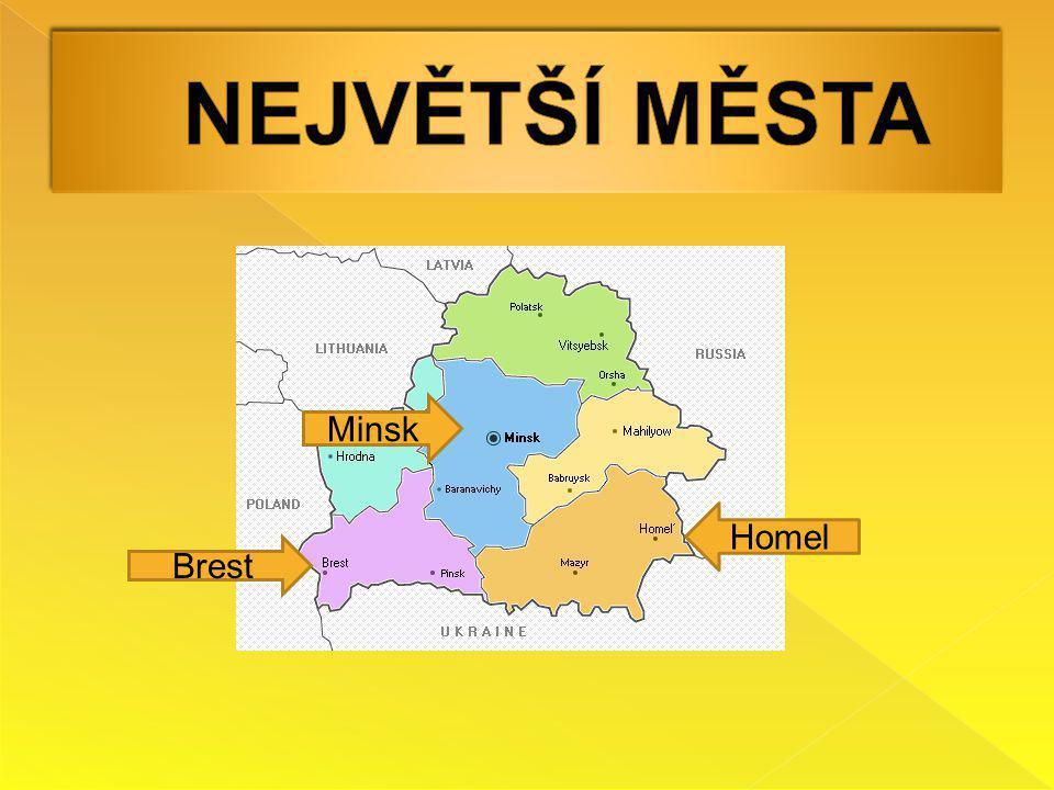 NEJVĚTŠÍ MĚSTA Minsk Homel Brest