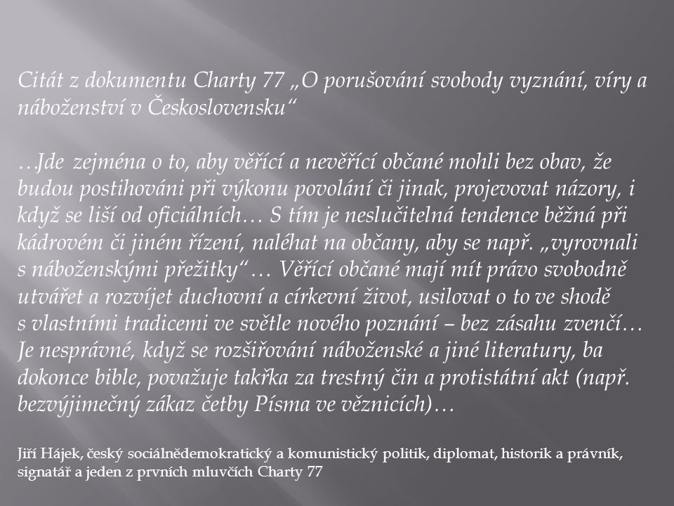 """Citát z dokumentu Charty 77 """"O porušování svobody vyznání, víry a náboženství v Československu"""