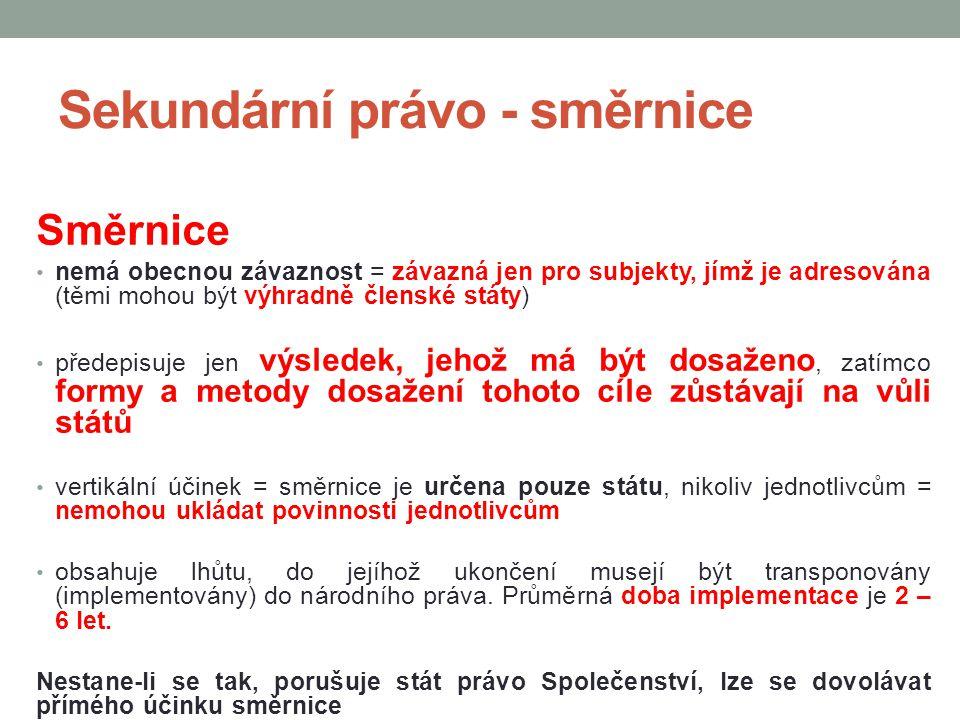 Sekundární právo - směrnice