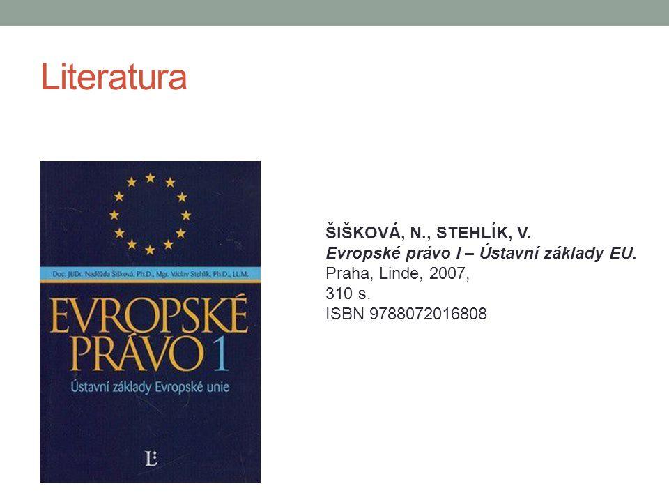 Literatura ŠIŠKOVÁ, N., STEHLÍK, V.