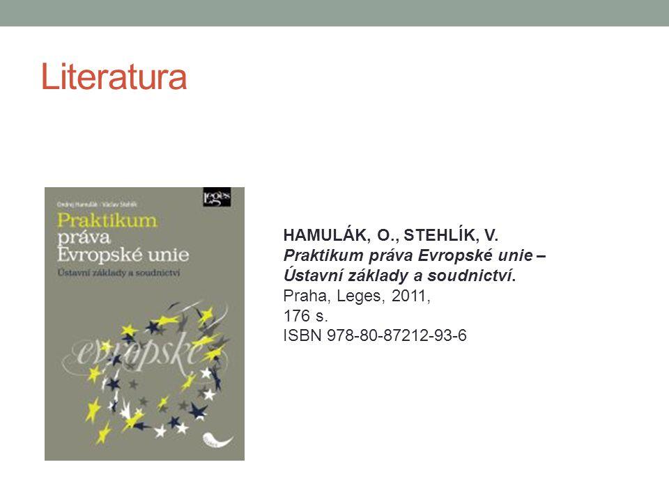 Literatura HAMULÁK, O., STEHLÍK, V.