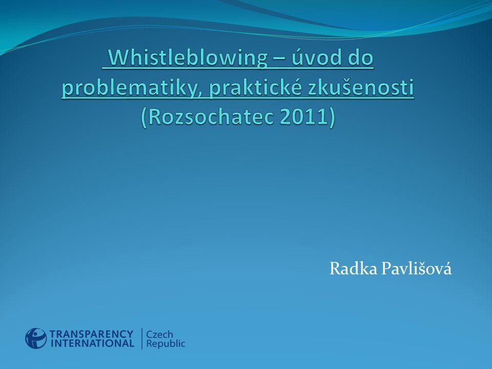 Whistleblowing – úvod do problematiky, praktické zkušenosti (Rozsochatec 2011)